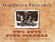 Image for Two Guys Four Corners : Great Photographs, Great Times, and a Million Laughs