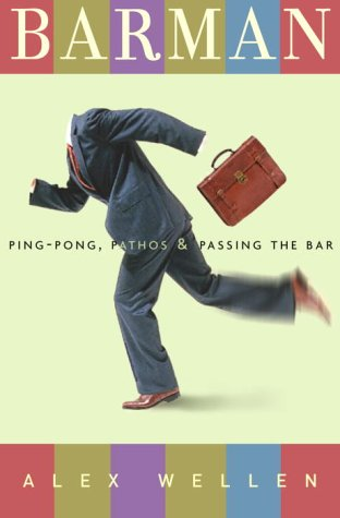 Image for Barman : Ping-Pong, Pathos, and Passing the Bar