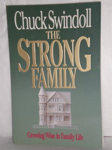 Image for The Strong Family: Growing Wise in Family Life