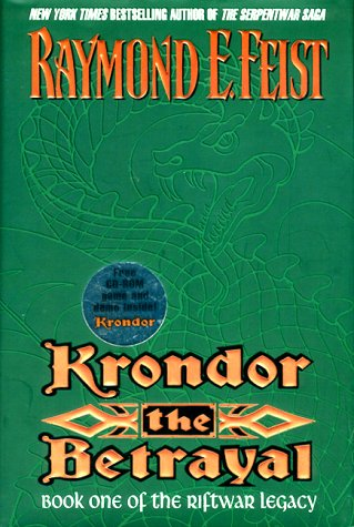 Image for Krondor, the Betrayal (Riftwar Legacy/Raymond E. Feist, Bk 1)