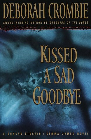 Image for Kissed a Sad Goodbye (Duncan Kincaid/Gemma James Novels)