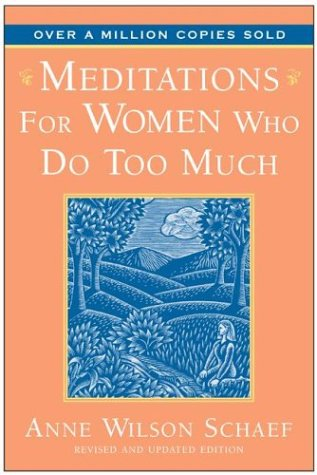 Image for Meditations for Women Who Do Too Much - 10th Anniversary