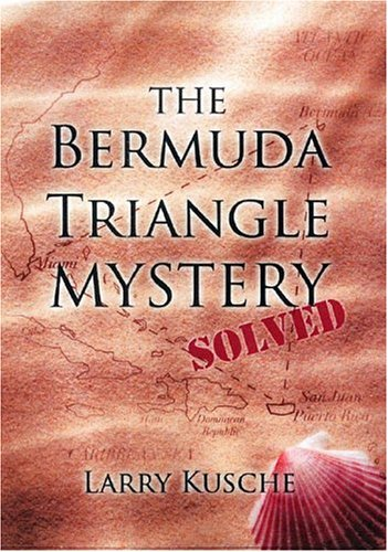 Image for The Bermuda Triangle Mystery Solved