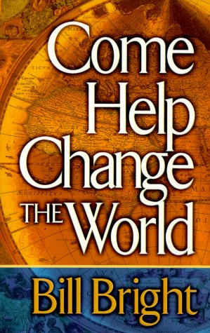 Image for Come Help Change the World
